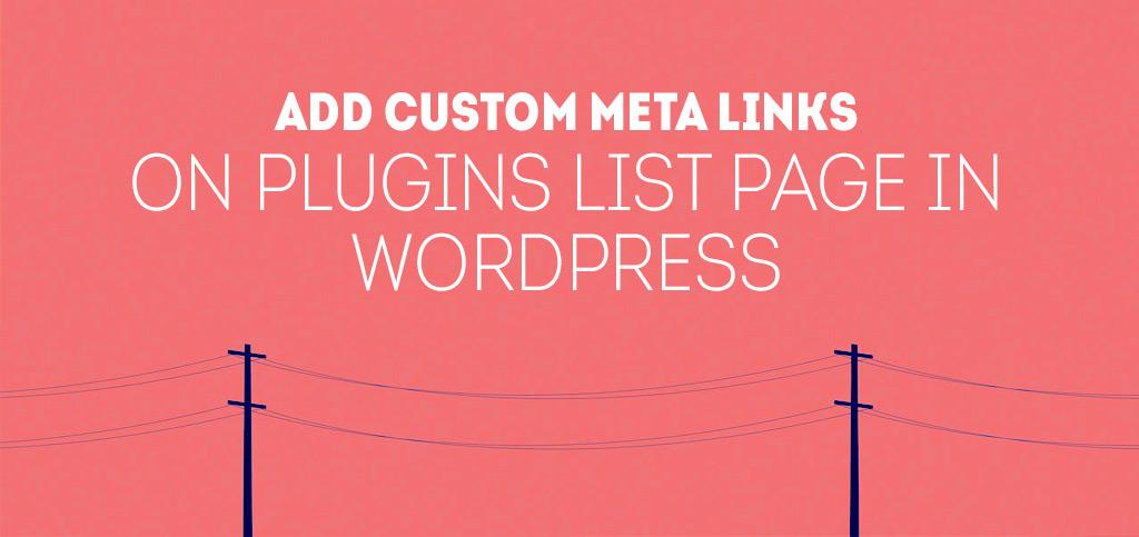 Add-custom-meta-links-on-plugins-list-page-in-WordPress-b-web